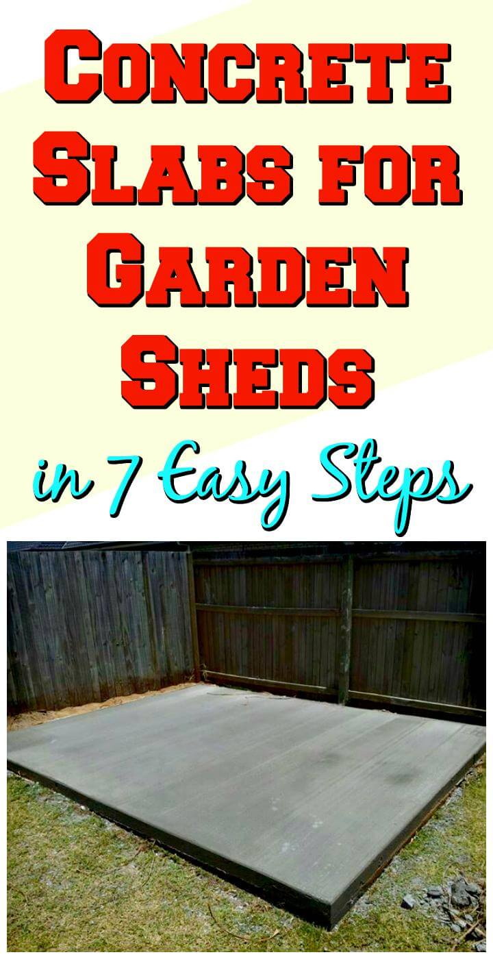 easy concrete slab for garden shed in 7 easy steps