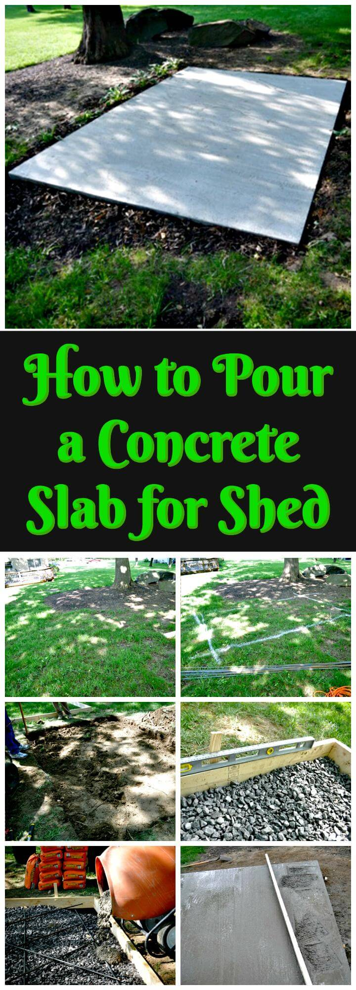 DIY tutorial about how to pour a concrete slab for shed