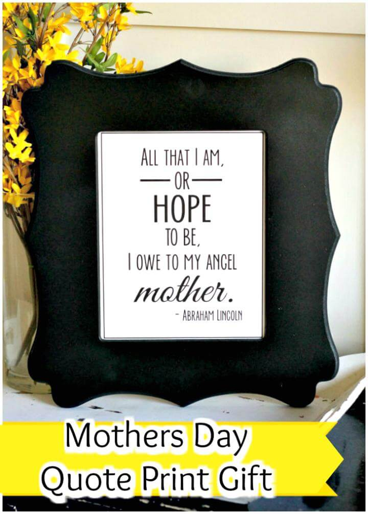 easy Mother's Day quote print gift